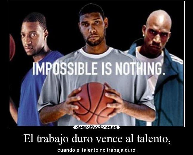 El trabajo duro vence al talento cuando el talento no trabaja duro